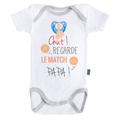 Chut ! Je regarde le match avec Papa - Body Bébé manches courtes - Coton - Blanc - Coutures grises