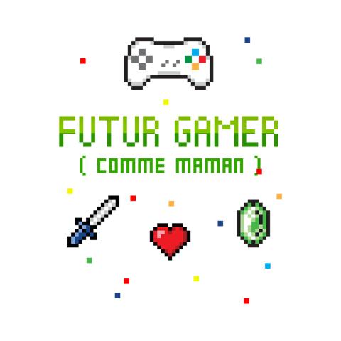 Futur gamer comme maman