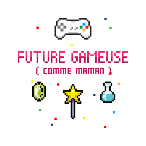 Future gameuse comme maman
