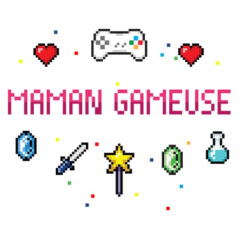 Maman Gameuse