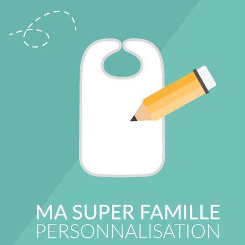 Je personnalise Ma Super Famille - Maxi bavoir